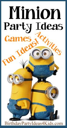 Minion Birthday Party Ideas - Fun games, activities, party favors, party food ideas and more!  Find more party ideas on BirthdayPartyIdeas4Kids.com #minion #party # ideas