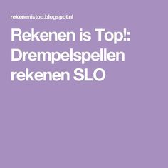 Rekenen is Top!: Drempelspellen rekenen SLO