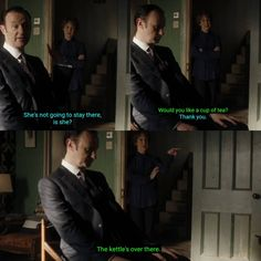 """Would you like a cup of tea? The kettle's ovr there"" - Mycroft and sassy Mrs. Hudson #Sherlock"
