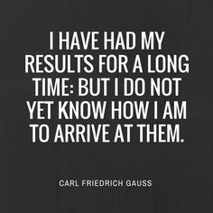 Quote by Carl Friedrich Gauss