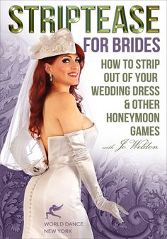 """Striptease for Brides: How to Strip out of Your Wedding Dress"" DVD"