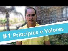 #1 Princípios e Valores - Paulo Vieira