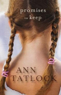 Promises to Keep by Ann Tatlock. $10.82. 354 pages. Author: Ann Tatlock. Publisher: Bethany House Publishers (February 1, 2011)