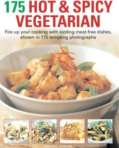 175 Hot  Spicy Vegetarian Recipes *** Click image to review more details.