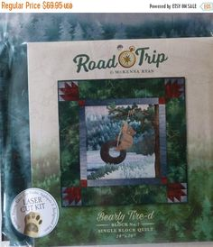 Road Trip~Bearly Tire-d Block 7 Kit McKenna Ryan~Pre-Cut Laser Applique Kit w/ Fabric~Fast Shipping