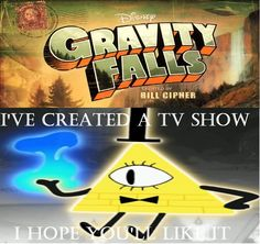 Bill Cipher is taking over Gravity Falls.