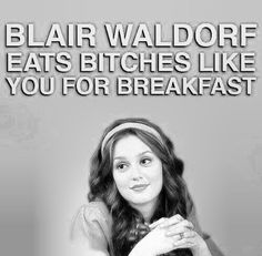 Blair waldorf!! Gossip Girl