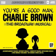 """Sing You're A Good Man Charlie Brown: The Broadway Musical:   In its first Broadway production in 1999, <i>You're a Good Man, Charlie Brown</i>, Kristin Chenoweth won a Tony Award for Best Actress as Sally Brown and Roger Bart won for Best Actor as Snoopy. <i>You're a Good Man, Charlie Brown</i> is based on the characters from the Charles M. Schulz comic strip Peanuts. """"My Philosophy"""" is among the most popular songs from the show.<p>  Our accompaniment/karaoke CD of <i>You're a Good Ma..."""