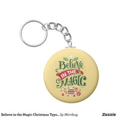 Believe in the Magic Christmas Typography Keychain