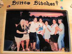 Bunco Bitches!