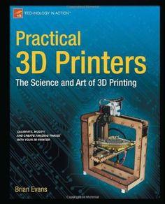 3D Printing Books: Practical 3D Printers