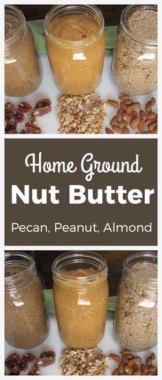 Home Ground Nut Butter | Pecan, peanut, & almond | thenourishedfamily.com