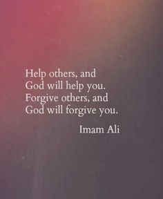 I help others because God helps me. I forgive others because God has forgiven me. RealTalk. He came thru for me again today so I immediately shared it with a complete stranger. All is forgiven.☝