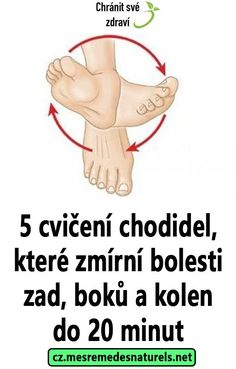5 cvičení chodidel, které zmírní bolesti zad, boků a kolen do 20 minut Healthy Tips, Health Fitness, Healing, Workout, Tv, Life, Projects, Medicine, Weights