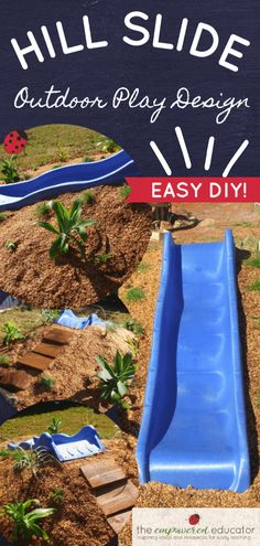 How to build a hill slide for children's outdoor play area! Hill Slide Fun from The Empowered Educator! Add a climbing challenge to your outdoor play area with this simple DIY mound or hill slide. No hardware required and easy to remove when no lon Backyard Slide, Backyard Playset, Backyard For Kids, Backyard Play Areas, Backyard Ideas, Backyard Camping, Kids Outdoor Play, Outdoor Play Spaces, Indoor Play