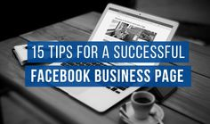 Why isn't your Facebook page booming? With over a billion daily active users, there's definitely room to grow your business using Facebook. Update your approach and set yourself up for social media marketing success.  Here are tips and best practices to create a successful Facebook business page: