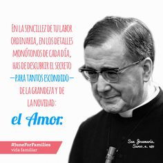 El 26 de junio la Iglesia celebró la fiesta de san Josemaría, fallecido en 1975, hace ahora 40 años. En este año de oración por las familias, nos hacemos eco de sus consejos sobre el amor humano, tanto en la página web como en las redes sociales bajo el hashtag #juneforfamilies