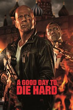 A Good Day to Die Hard: