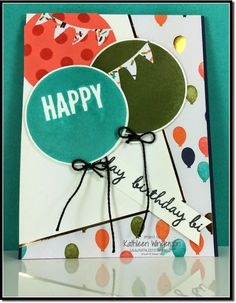 Birthday card made with the Celebrate Today stamp set and Balloons Framelits from Stampin Up   by Kathleen Wingerson   http://www.kathleenstamps.com/