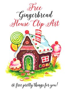 Christmas Images: Gingerbread House Clip Art - Free Pretty Things For You