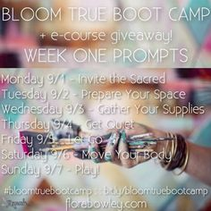 Flora Bowley » Bloom True Boot Camp: Week One + E-course Giveaway!
