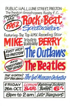 The Beatles at Public Hall in Preston Concert Poster Friday October Also featuring Mike Berry and The Outlaws. Vintage Concert Posters, Vintage Posters, Music Posters, Beatles Poster, The Beatles, Cold Treatment, Rock And Roll Bands, Self Massage, Ringo Starr