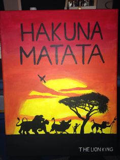 For Elizabeth! The lion king Hakuna Matata canvas painting