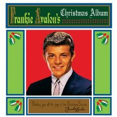 Frankie Avalon's Christmas Album, August 213