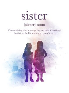 Sister, Definition, Quote, ART PRINT, Family, Gift, Wall Art, Home Decor, sisters, watercolour, gift ideas, birthday, christmas #Sister #Definition #Quote #ARTPRINT #Family #Gift #WallArt #HomeDecor #sisters #watercolour #giftideas #birthday #christmas Dreamy Quotes, Magical Quotes, Definition Quotes, Sister Definition, Cute Quotes, Words Quotes, Sister Wallpaper, Summer Captions, Sisters Drawing