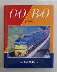 Morning Sun Books C&O/B&O in Color Hardcover – 2014