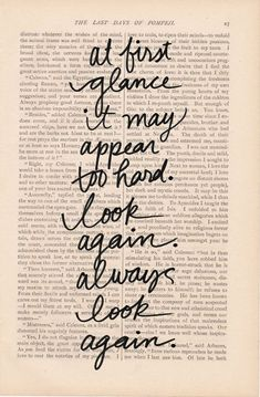 always look again ≈ Mary Anne Radmacher