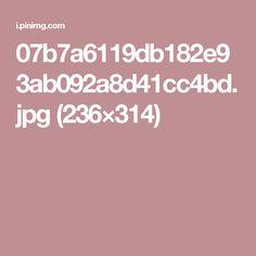 07b7a6119db182e93ab092a8d41cc4bd.jpg (236×314)