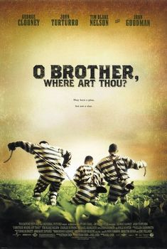 O Brother, where Art Thou? Movie - Watch O Brother, where Art Thou? Movie , O Brother where Art Thou 2000 Imdb Brothers Movie, Coen Brothers, Blues Brothers, Movie Poster Art, New Poster, Drama Movies, Hd Movies, 2020 Movies, Famous Movies