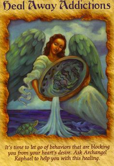 Card of the Day ~ Heal Away Addictions. Call upon Archangel Raphael to help you heal the addictions to foods, substances, thoughts even people that you know are co-dependent and are preventing you from manifesting your dreams. Angel Clouds, Angel Guidance, Archangel Raphael, Angel Prayers, I Believe In Angels, Doreen Virtue, Angels In Heaven, Guardian Angels, Angel Art