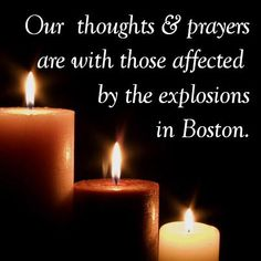 Praying for Boston & our country!