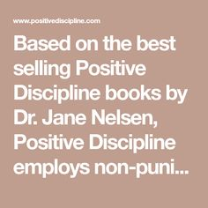 22 best jane nelsen images on pinterest positive discipline based on the best selling positive discipline books by dr jane nelsen positive discipline employs non punitive methods for teaching valuable social and fandeluxe Choice Image