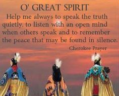 Discover and share Native American Funeral Quotes. Explore our collection of motivational and famous quotes by authors you know and love. Native American Prayers, Native American Spirituality, Native American Cherokee, Native American Wisdom, Native American History, Native American Indians, Native Indian, Cherokee Indians, Cherokee Symbols