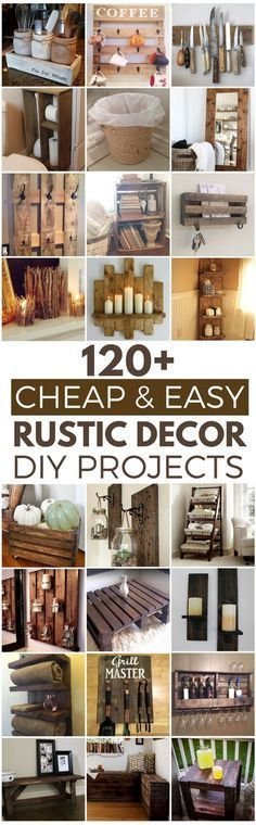 120 Cheap and Easy Rustic DIY Home Decor Ideas ave money with these cozy rustic home decor ideas! From DIY furniture to DIY wall art, there are over 100 DIY home decor ideas on a budget to choose from Diy Home Decor Rustic, Easy Home Decor, Handmade Home Decor, Cheap Home Decor, Rustic Room, Rustic Country Decor, Cheap Rustic Decor, Rustic Homes, Rustic Crafts