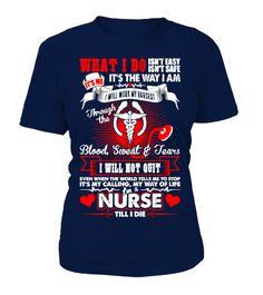 a43fffe7 Im A Nurse Till I Die. Sister ShirtsFunny TshirtsCute ShirtsFunny NursingSchool  ...