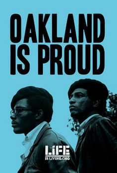 Bobby Seale and Huey P. Newton founded The Black Panther party in Oakland in 1966.