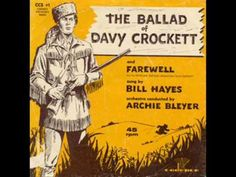 If you were around in March of 1956, you would have been hearing Bill Hayes on the radio singing 'The Ballad Of Davy Crockett' - but if you were not old enough to turn on the radio yet, most boomers even born into 1964 know this song! We all sang it!!