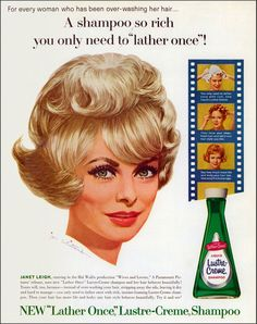 Janet Leigh for Lustre-Cream, 1963.  Illustrated by Jon Whitcomb