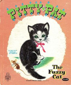 """""""PITTY PAT The Fuzzy Cat"""" by Gladys M. Horn; illustrated by Florence Sarah Winship, 1954"""