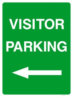 Buy a Visitor Parking Sign Left Arrow or explore other Parking signs at The Sign Shed Shop