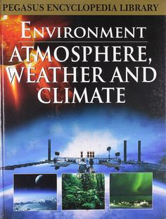Atmosphere Weather Climate [Hardcover] [Mar 01, 2011] Pegasus]