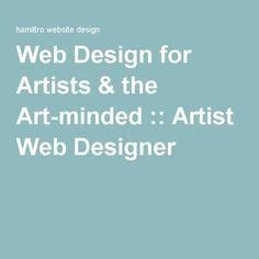 Web Design for Artists & the Art-minded :: Artist Web Designer