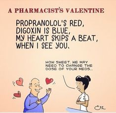 A Pharmacist's Valentine. Pharmacist Memes and Humor. Flirting Quotes For Her, Flirting Texts, Flirting Humor, Cheating Quotes, Like You Quotes, Quotes For Him, Pharmacist Humor, Nurse Humor, Husband Humor