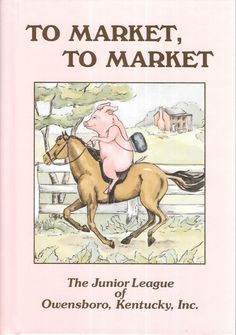 To Market, To Market Cookbook by The Junior League of Owensboro Kentucky by TranscaspianUral on Etsy