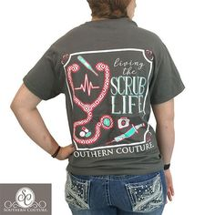Southern Couture Preppy Living The Scrub Life Nurse Rn Cna Lpn Bright T-Shirt