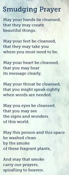 Smudging prayer                                                                                                                                                                                 More